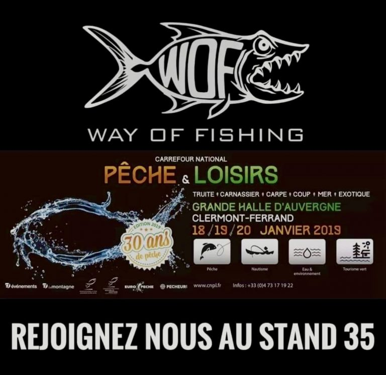 SALON DE CLERMONT 2019 !! WAY OF FISHING !!